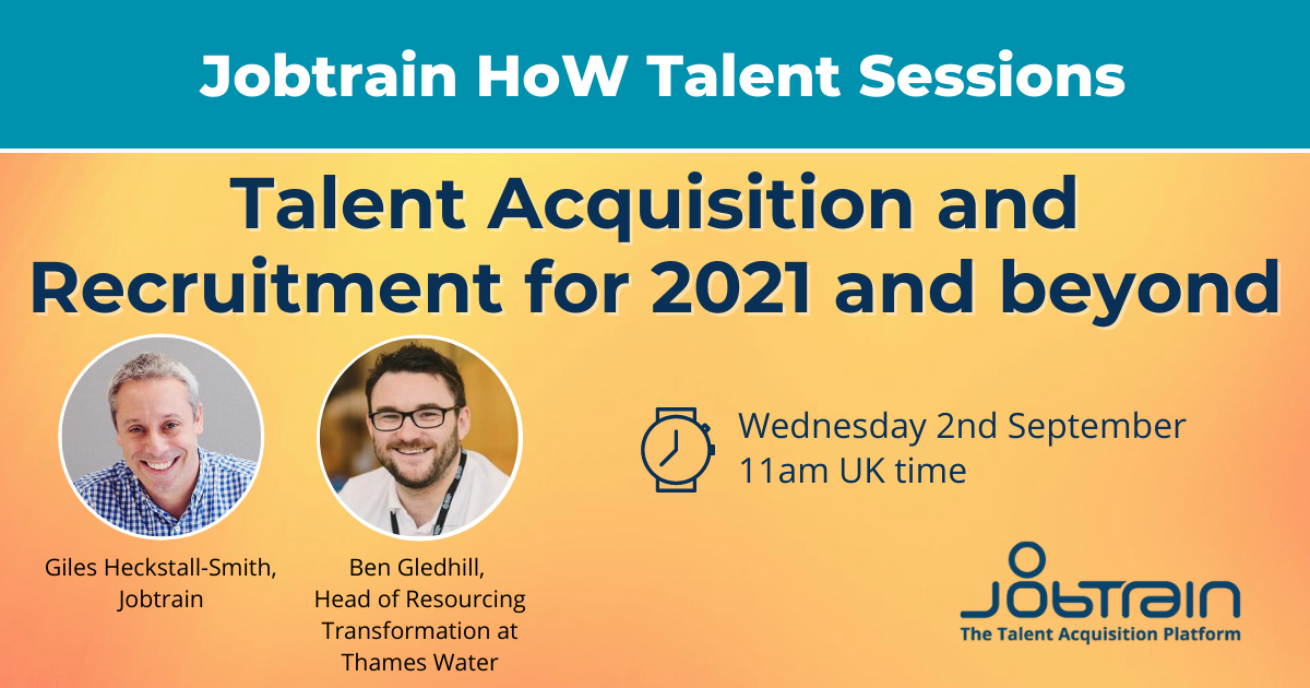 Talent Acquisition and Recruitment for 2021 and beyond main HOW page