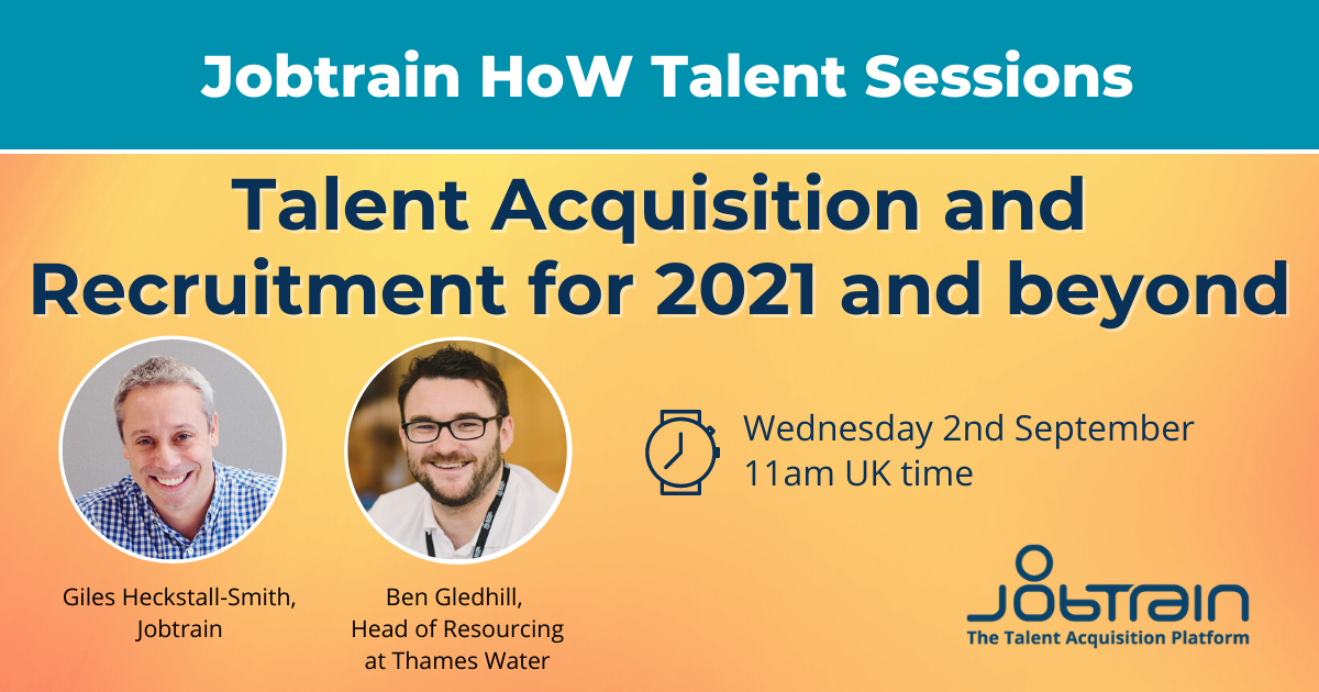 Talent Acquisition and Recruitment for 2021 and beyond-1
