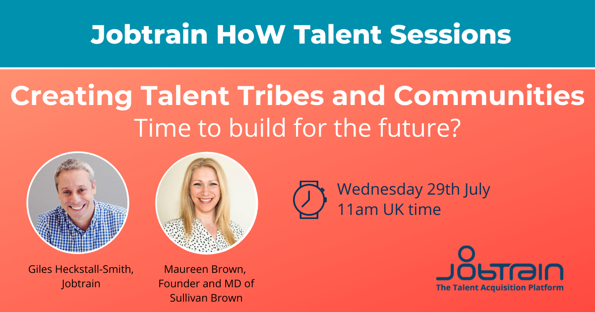 Webinar - building your Talent Tribe 1